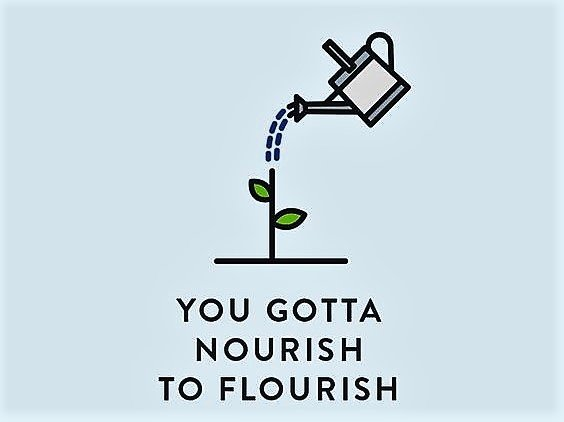 Self care nourish to flourish