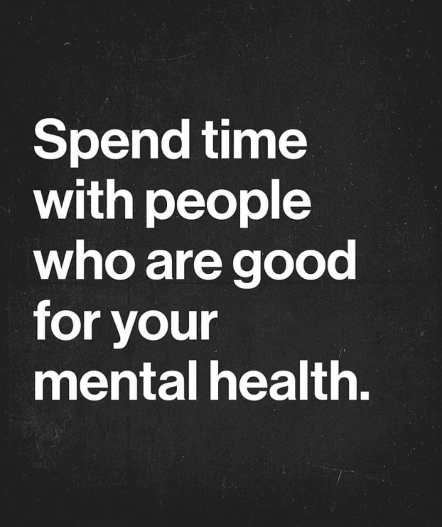 Spend Time With People who are good for mental health
